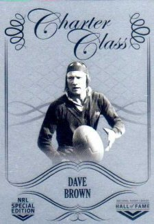 2018 NRL Glory Hall of Fame Charter Class Chrome CCC32 Dave Brown