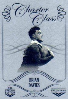 2018 NRL Glory Hall of Fame Charter Class Chrome CCC47 Brian Davies