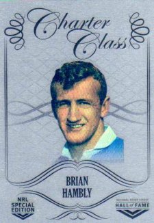 2018 NRL Glory Hall of Fame Charter Class Chrome CCC56 Brian Hambly