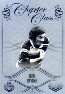 2018 NRL Glory Hall of Fame Charter Class Chrome CCC61 Ken Irvine