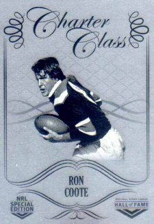 2018 NRL Glory Hall of Fame Charter Class Chrome CCC71 Ron Coote