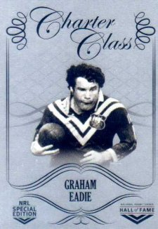 2018 NRL Glory Hall of Fame Charter Class Chrome CCC76 Graham Eadie