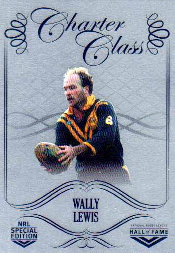 2018 NRL Glory Hall of Fame Charter Class Chrome CCC82 Wally Lewis