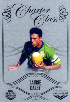 2018 NRL Glory Hall of Fame Charter Class Chrome CCC93 Laurie Daley