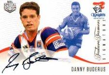 2018 NRL Glory Future Famers Signature FFS6 Danny Buderus Knights