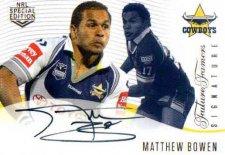 2018 NRL Glory Future Famers Signature FFS7 Matthew Bowen Cowboys