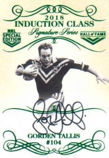 2018 NRL Glory Induction Class Signature INDS4 Gorden Tallis