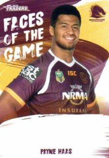 2019 NRL Traders Faces of the Game FG2 Payne Haas Broncos