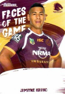 2019 NRL Traders Faces of the Game FG3 Jamayne Isaako Broncos