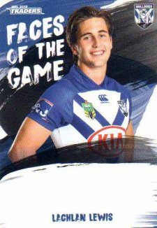 2019 NRL Traders Faces of the Game FG9 Lachlan Lewis Bulldogs