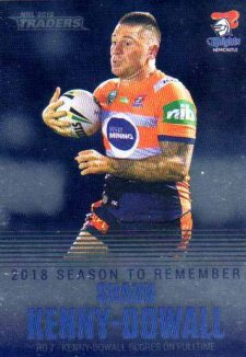2019 NRL Traders Season to Remember SR23 Shaun Kenny-Dowall Knights