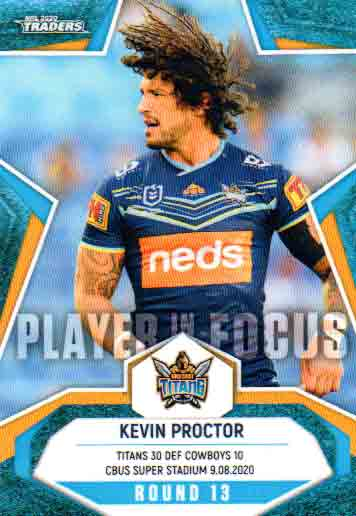 2020 NRL Traders Player in Focus Round 13 IF13 Kevin Proctor Titans