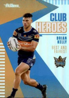 2021 NRL Traders Club Heroes CH9 Brian Kelly Titans
